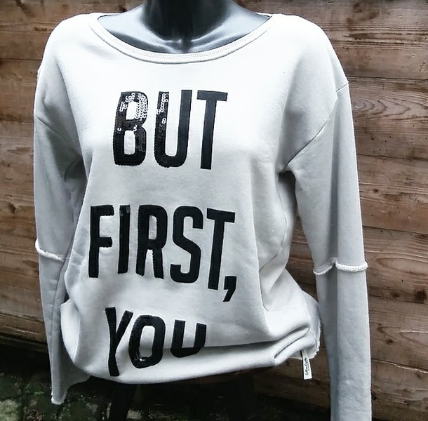 "Sweatshirt "" BUT FIRST, YOU"" - Cotton Candy"